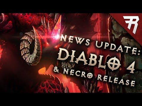 Diablo 4 News, Diablo 2 Remake, Diablo 3 Necromancer Release