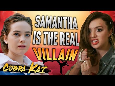 Cobra Kai: Samantha Is The REAL Villain | The Karate Kid