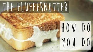 How to Make a Fluffernutter Sandwich || Peanut Butter Marshmallow Goodness