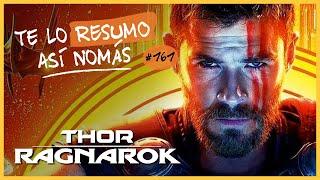 Thor Ragnarok | Te Lo Resumo Así Nomás#161