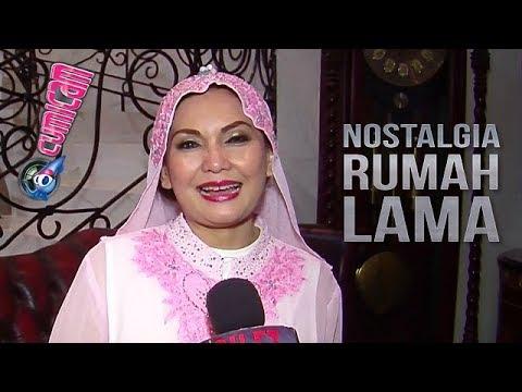 Pindah ke Rumah Lama di Kalibata, Nia Daniaty Terperangkap Nostalgia - Cumicam 14 Juni 2018