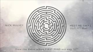 Nick Mulvey - Meet Me There (Audio)