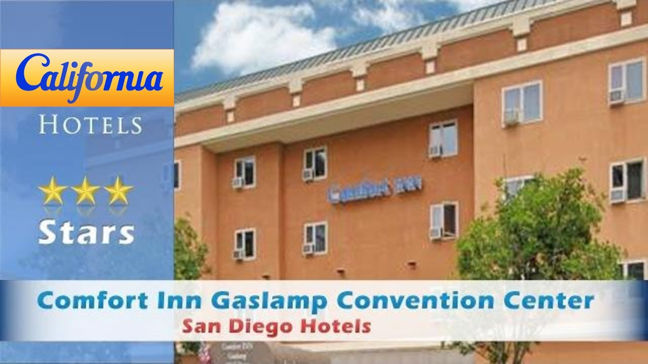 Comfort Inn Gaslamp Convention Center. Comfort Inn Gaslamp ...