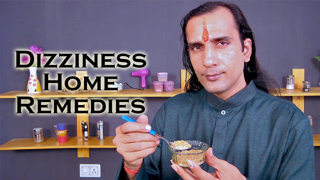 How To Cure Dizziness Home Remedies For Dizziness Ekunji