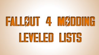 Adding a Weapon to Leveled Lists in Fallout 4 Walk through Feb 4 2016