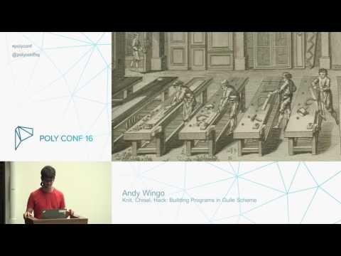 Knit, Chisel, Hack: Building Programs in Guile Scheme