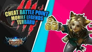 CHEAT BATTLE POINT MOBILE LEGEND TERBARU AMAN NO BANNED