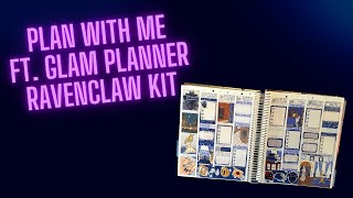 Plan with me Ft. Glam planner Ravenclaw kit
