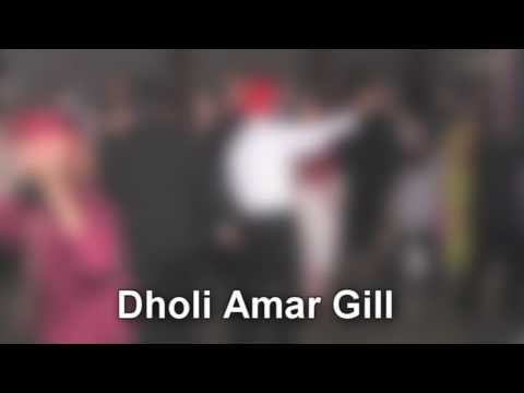 Dholi Amar Gill – Wedding Reception – Bhinda Aujla Yaar Glassy