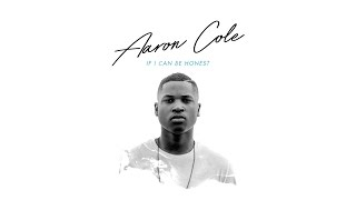 Aaron Cole - Do What I Gotta Do ft. Derek Minor