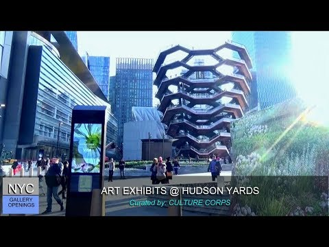 ART EXHIBITS @ HUDSON YARDS