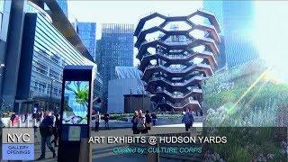 ART EXHIBITS @ HUDSON YARDS