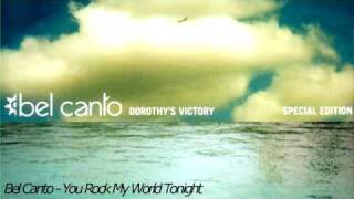 Watch Bel Canto You Rock My World Tonight video
