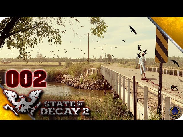 Let's Play STATE OF DECAY 2 💀 [002] Home Sweet Home