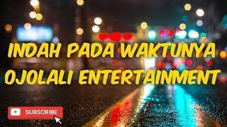 Download lagu PONGDUT OJOLALI CISAGA ENTERTAINMENT INDAH PADA WAKTUNYA