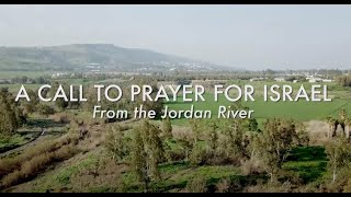 A Call to Prayer for Israel with Dean Bye