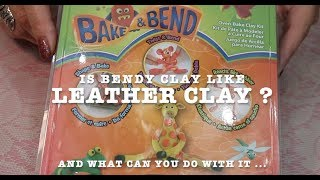 Bendy Clay Ideas , Is It Like Leather Clay ?