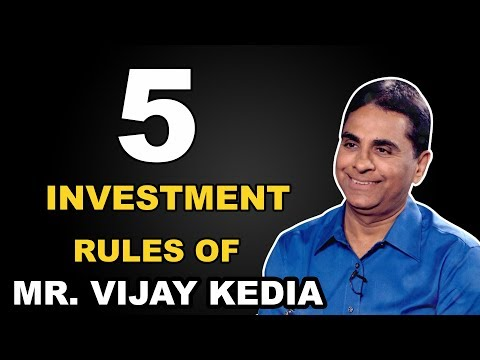 5 Investment rules of Vijay Kedia