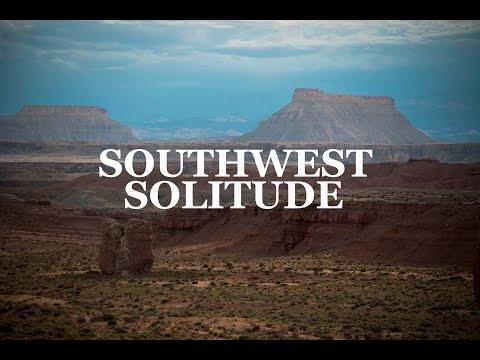Southwest Solitude | a Journey through The American Southwest