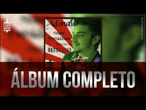 Cidade Verde Sounds - Reggae Presidente - Album Completo -