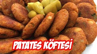 Patates Köftesi Tarifi | Kolay Patates Köftesi Nasıl Yapılır?