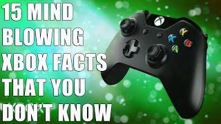 15 MIND BLOWING Facts You Don't Know About XBOX