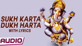 Sukh Karta Dukh Harta Lyrics Video Bhajan By Sadhana Sargam | Most Popular Ganesh Aarti