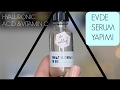 EVDE HYALURONIC ACID VE C VITAMINI SERUM YAPIMI