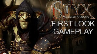 Styx Master of Shadows First Look Gameplay PC