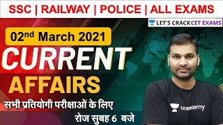 2 March 2021 Current Affairs | Daily Current Affairs for SSC, Railways, CDS, Bank & All Exams