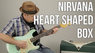 """How to Play """"Heart Shaped Box"""" on Guitar - Nirvana Guitar Lessons"""