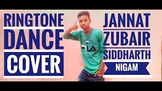 Ringtone-preetinder |Easy Dance |Jannat Jubair| Siddharth Niggam | Dance Video