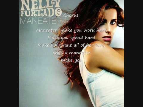 Nelly Furtado - Maneater with lyrics
