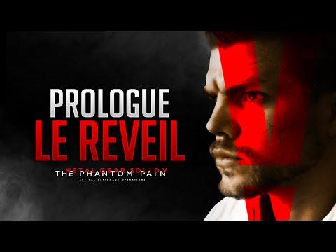 Metal Gear Solid 5: The Phantom Pain - Prologue: Le réveil (MGS5 Walktrough)