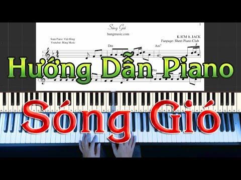 Hướng Dẫn Piano Sóng Gió - Hướng Dẫn Đàn Piano Sóng Gió [Hùng Music]