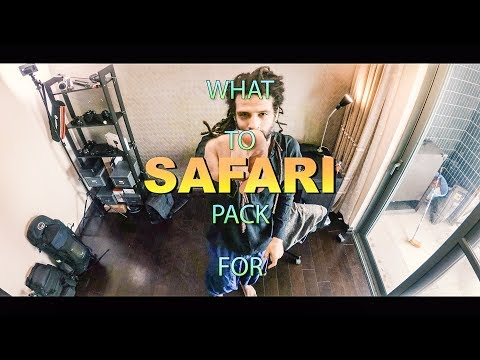 HOW to PACK for SAFARI: GEAR EDITION