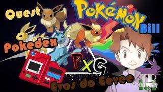 PxG Todas Evoluções do Eevee na Dex, Facil Facil!!!