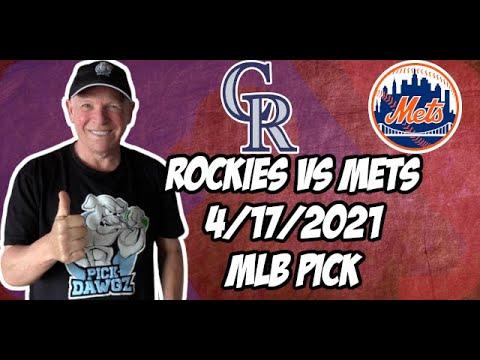 Colorado Rockies vs New York Mets Game 2 4/17/21 MLB Pick and Prediction MLB Tips Betting Pick