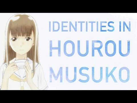 Identities in Hourou Musuko