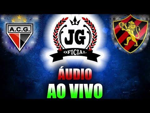 🔴 Atlético-GO x Sport Recife AO VIVO (ÁUDIO) [CanalJGEsportes]