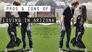 THE PROS AND CONS OF MOVING TO ARIZONA