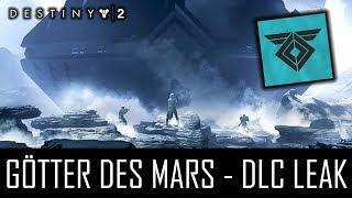 """Destiny 2 """"GÖTTER DES MARS LEAKS!"""" - Story, Neue Rasse und Raid? (German/Deutsch)"""