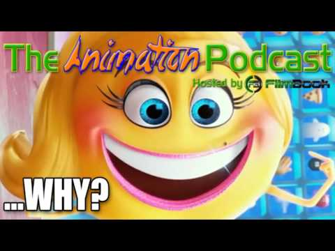 THE EMOJI MOVIE Trailer Reaction…Help Me - The Animation Podcast HIGHLIGHTS