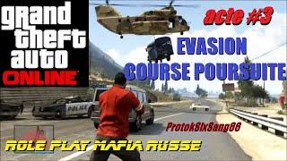 GTA V Online | Evasion / Course poursuite | Roleplay Mafia Russe [Acte 3]