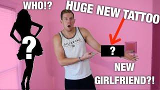HUGE NEW TATTOO! NEW GIRLFRIEND?!!