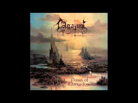 Agatus - Dawn of Martyrdom (Full Album)