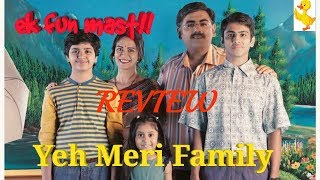 YEH MERI FAMILY: WEB SERIES REVIEW