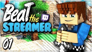 Beat the Streamer : SEUL contre TOUS ! #01 ⚔️