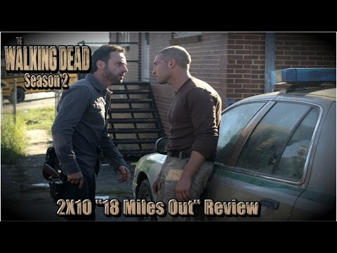 The Walking Dead Season 2: 2X10 18 MILES OUT REVIEW!!!