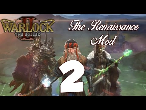 Warlock 2: The Renaissance Mod #2 - A Game of Risk
